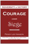 Courage under Siege